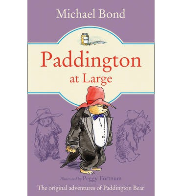 Paddington at Large / Michael Bond