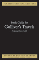 Ignatius Critical Edition Study Guide Gulliver's Travels / Jonathan Swift