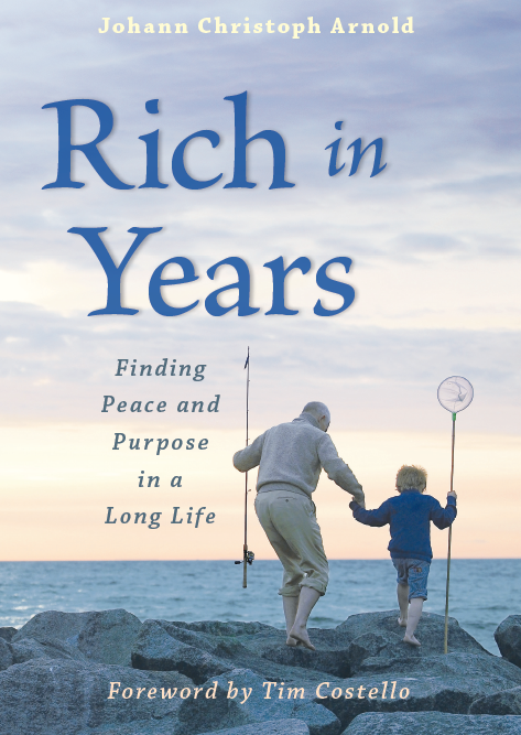 Rich In Years / Johann Christoph Arnold